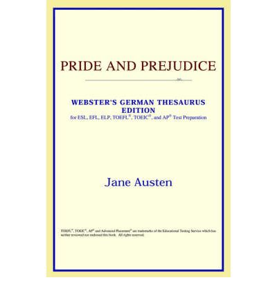 What Is The Book Pride And Prejudice About Essay