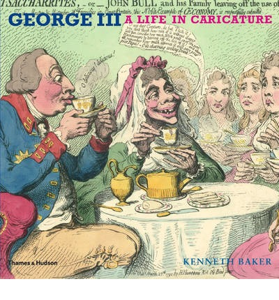 George III : A Life in Caricature