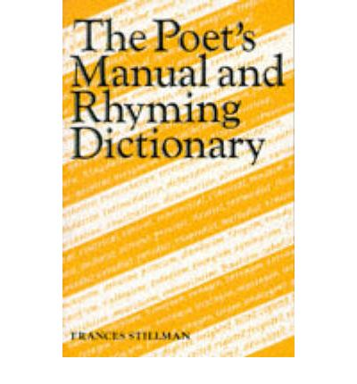 The Poet's Manual and Rhyming Dictionary
