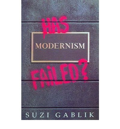 has modernism failed Communism itself may have failed, but the utopian habit of thought on which it  was based lingers on even among those who find communism repugnant and.
