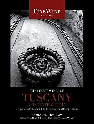 The Finest Wines of Tuscany and Central Italy