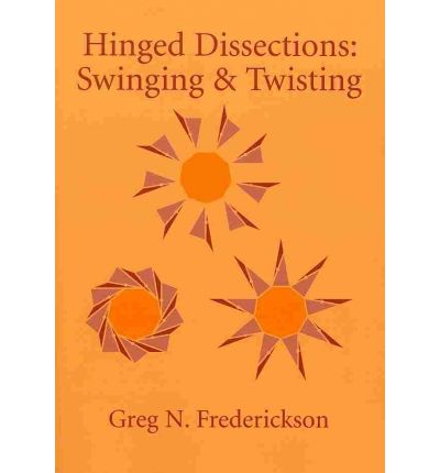 Hinged Dissections : Swinging and Twisting