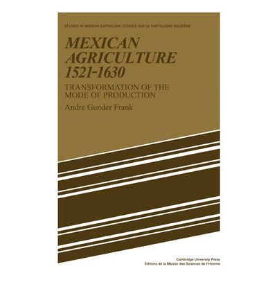 Mexican Agriculture 1521 - 1630
