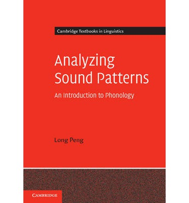 Analyzing Sound Patterns: an Introduction to Phonology