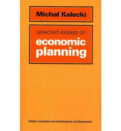kalecki essays in the theory of economic fluctuations Title: essays in the theory of economic fluctuations author: m kalecki isbn: 0415434653 | ebay.