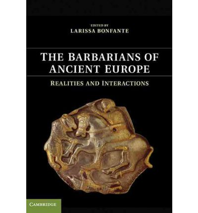 The Barbarians of Ancient Europe