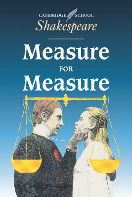 "literary analysis of the play measure for measure by william shakespeare In wylie sypher's 1950 essay ""shakespeare as casuist: measure for measure,"" angelo's situation is compared to hamlet's in hamlet's case, the tension he experiences is internal, but angelo's tension is made public."