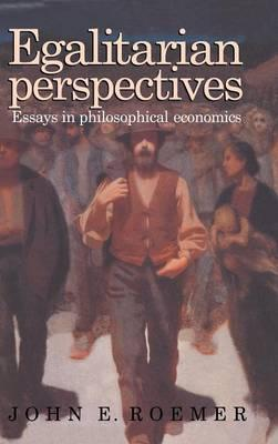 egalitarian perspectives essays in philosophical economics