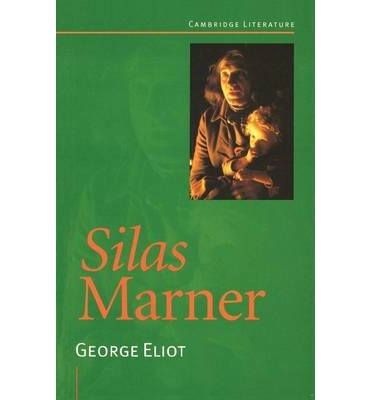 An Research of George Eliot's Novel Silas Marner: The Weaver of Raveloe
