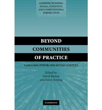 Beyond Communities of Practice