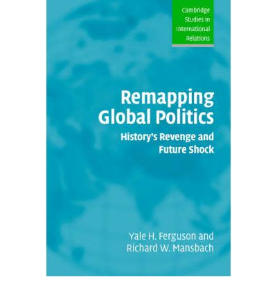 Remapping Global Politics