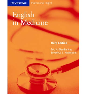English in Medicine : A Course in Communication Skills