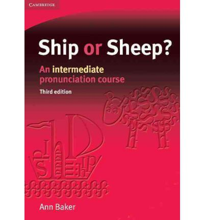 Ship or Sheep? Student's Book: An Intermediate Pronunciation Course