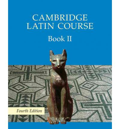 Cambridge Latin Course Book 2 Student's Book: Bk. II