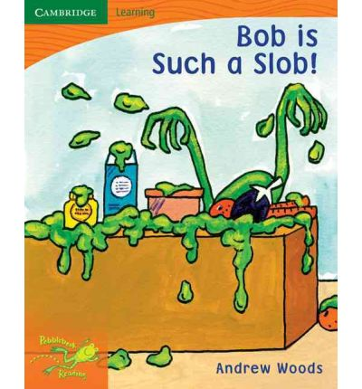 Pobblebonk Reading 1.4 Bob is Such a Slob
