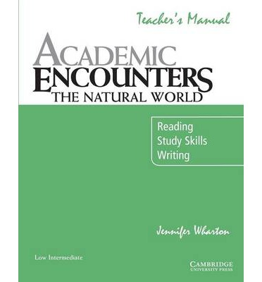 Academic Encounters: The Natural World Teacher's Manual