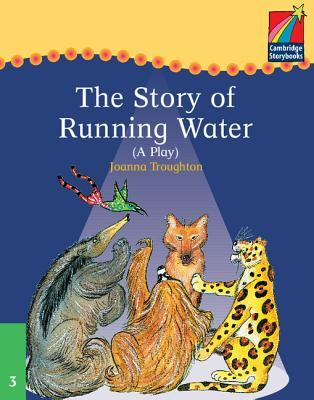 cambridge plays the story of running water elt edition joanna troughton 9780521752435. Black Bedroom Furniture Sets. Home Design Ideas