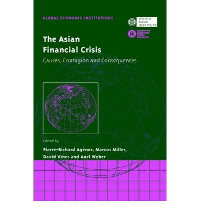 an analysis of the asian financial crisis This paper provides a political‐economy analysis of the asian financial crisis,  with a focus on the economies of indonesia, korea, malaysia and thailand.