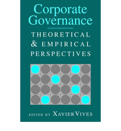 Corporate governance theoretical and empirical perspectives