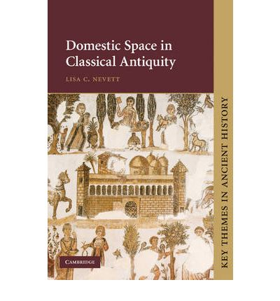 Domestic Space in Classical Antiquity
