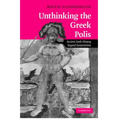 Unthinking the Greek Polis