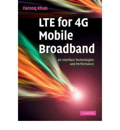 LTE for 4G Mobile Broadband : Air Interface Technologies and Performance
