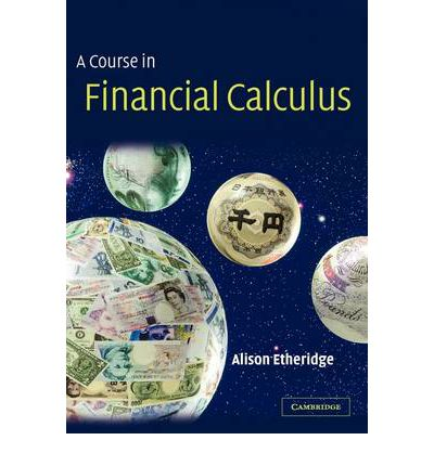 a course in financial calculus An introduction to financial statement analysis which builds on the fundamentals of accounting, including understanding the accounting equation and its application in building the balance sheet, the income statement, and the statement of cash flows.