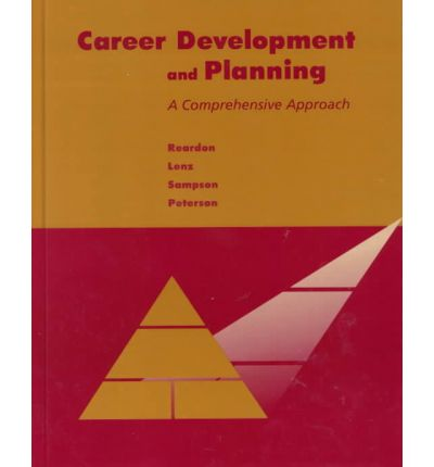 Scarica il pdf gratuito Career Development and Planning : A Comprehensive Approach by Robert C. Reardon, Janet Lenz, James Sampson PDF PDB