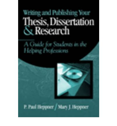 writing publishing your thesis dissertation research Download download writing and publishing your thesis, dissertation, and research: a guide for students in the helping professions (research, statistics, prog.