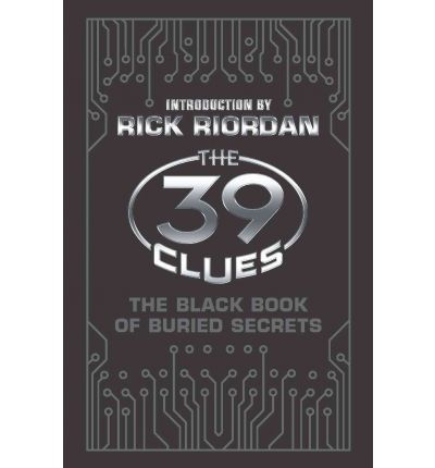 The 39 Clues : The Black Book of Buried Secrets