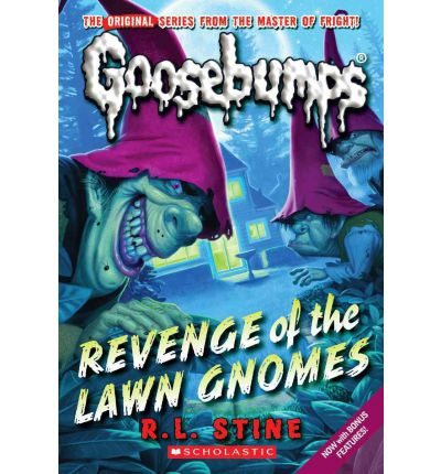 Revenge of the Lawn Gnomes (Classic Goosebumps #19)