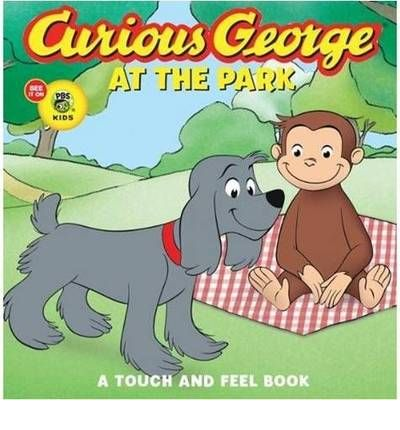 Free downloads books online Curious George at the Park : Touch and Feel Book in Spanish by H. A. Rey