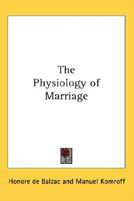 The Physiology of Marriage