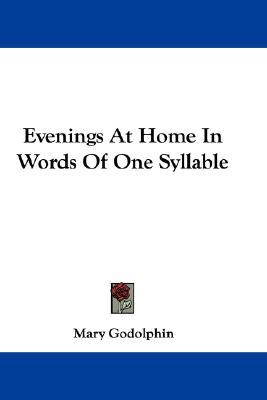 Evenings at Home in Words of One Syllable