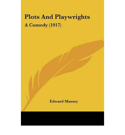 Plots and Playwrights : A Comedy (1917)