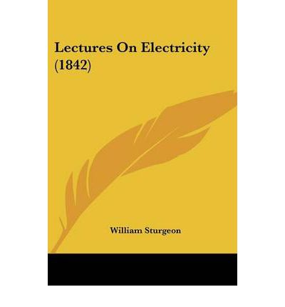 Lectures on Electricity (1842)