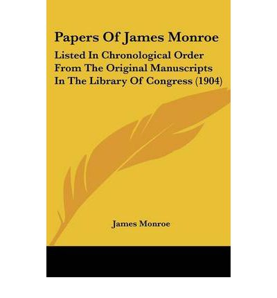 james monroe research papers Open document below is an essay on james monroe from anti essays, your source for research papers, essays, and term paper examples.