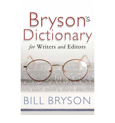 Bryson's Dictionary : For Writers and Editors