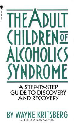 Adult Children of Alcoholics Syndro