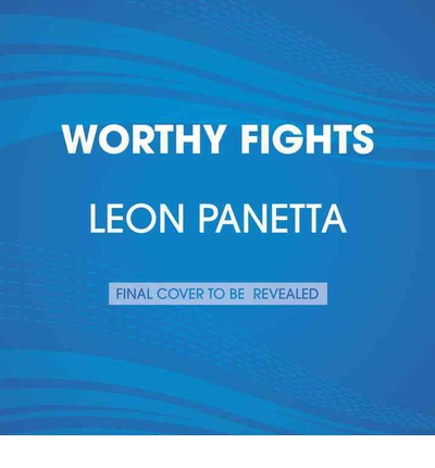 Libri di download elettronici Worthy Fights by Leon Panetta 055354473X PDF iBook PDB