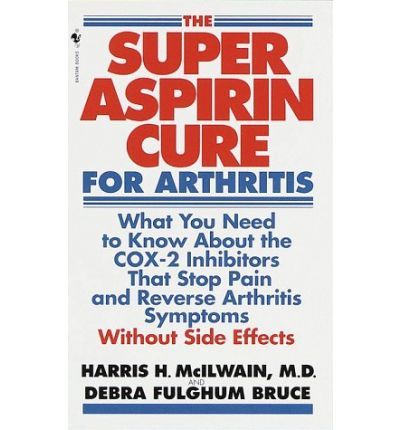 Super Aspirin Cure For Arthritis What You Need To Know