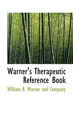 Warner's Therapeutic Reference Book