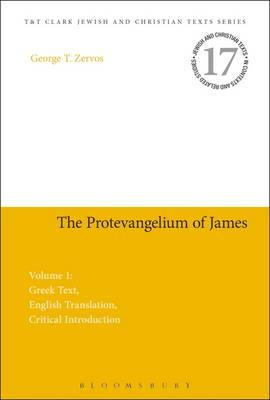 The Protevangelium of James : Volume 1: Greek Text, English Translation, Critical Introduction