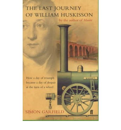 The Last Journey of William Huskisson