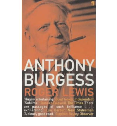 a biography of the author anthony burgess Flame into being: the life and work of dh lawrence by anthony  most people  would call mr burgess a prodigiously fluent writer, but he.