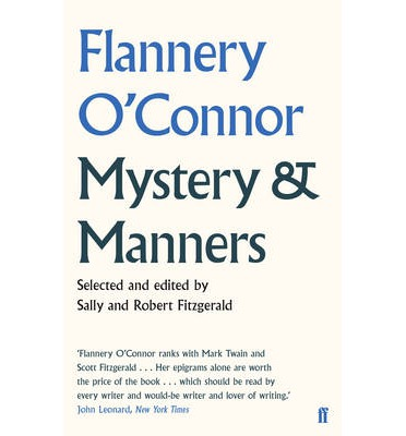 was chatting with an acquaintance recently about Flannery O'Connor ...