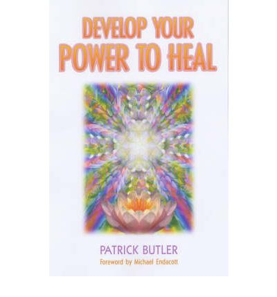 Reddit Books nedlasting Develop Your Power to Heal by Patrick Butler