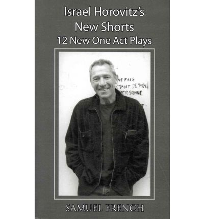 Israel Horovitz's New Shorts