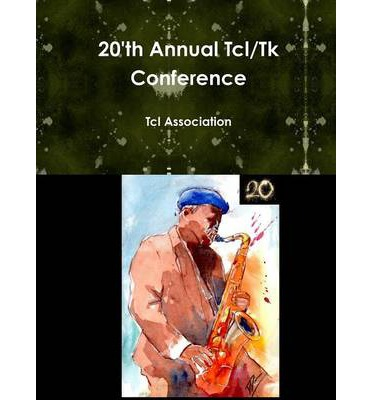 20'th Annual TCL/TK Conference