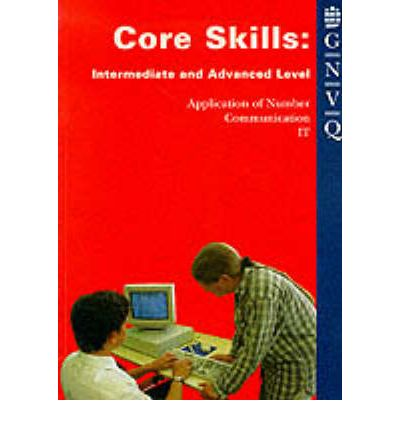 Core Skills: Intermediate/Advanced